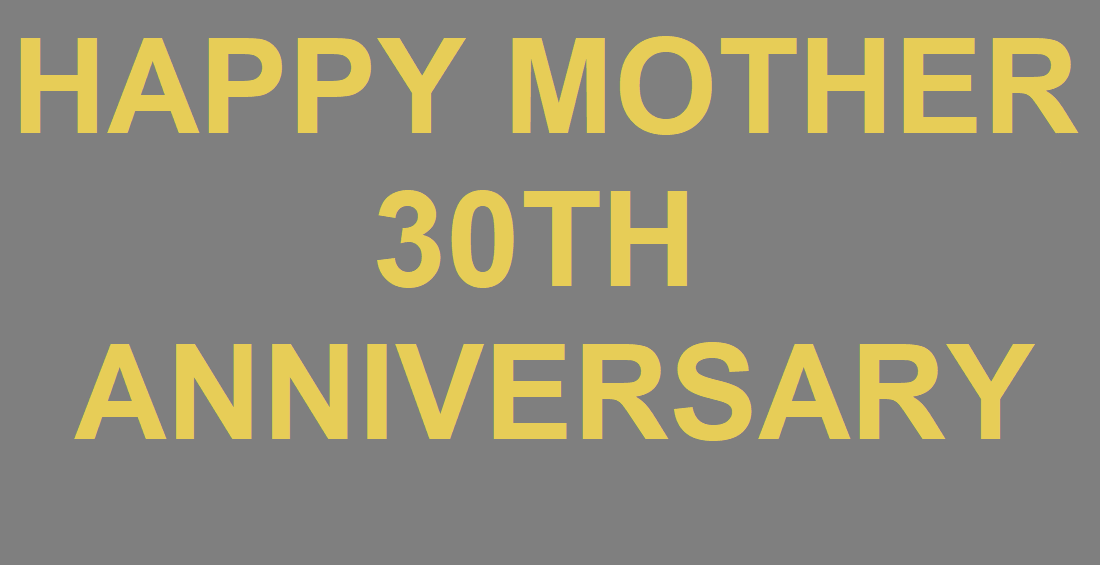 Mother Series anniversary - Celebrating the Mother